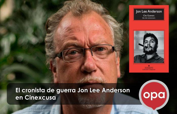 El cronista de guerra Jon Lee Anderson en Cinexcusa