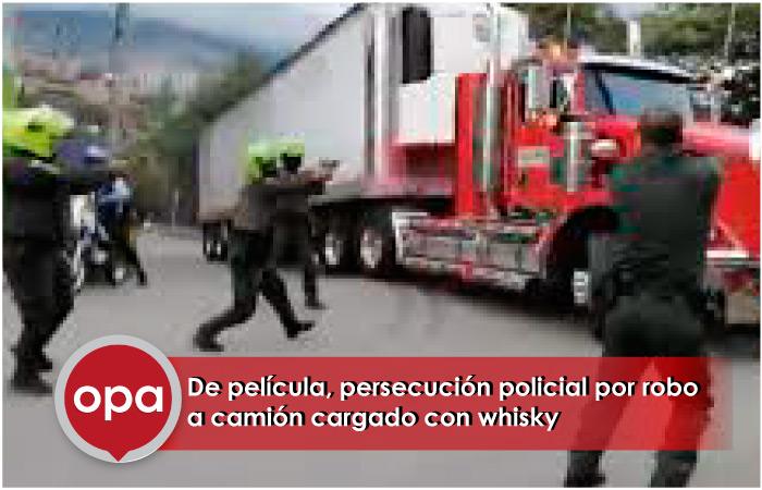 De película, persecución policial por robo a camión cargado con whisky